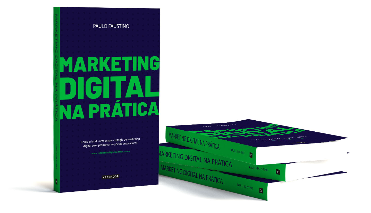 Marketing Digital na Prática - Paulo Faustino